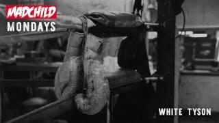 Madchild - White Tyson (Produced by C-Lance) #MadchildMondays
