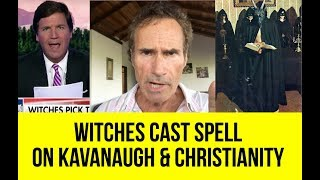 ALERT! Christian Response To Fox News: Witches Cast Spell On Kavanaugh & Christians | Tucker Carlson