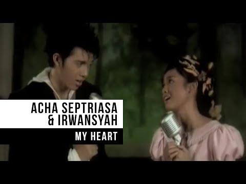 Xxx Mp4 ACHA SEPTRIASA Amp IRWANSYAH My Heart Official Music Video 3gp Sex