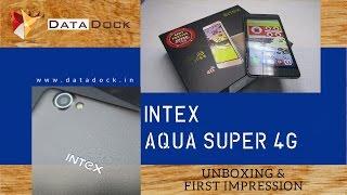 Intex Aqua Super 4g with 3gb Ram Unboxing & First Impression - Data Dock