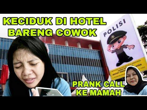PRANK CALL KE MAMAH | KECIDUK POLISI GARA GARA BERDUAAN SAMA COWO DI HOTEL
