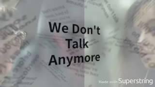 Charlie Puth - We Don't Talk Anymore feat  Selena Gomez (Lyrics)
