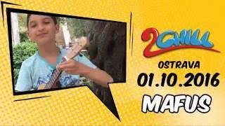 MAFUS na 2chill v Ostravě