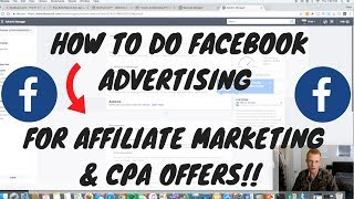 HOW TO GET RESULTS With Facebook Ads for AFFILIATE MARKETING In 2017   Step by Step