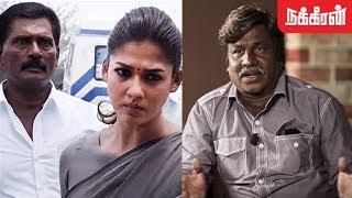 வியாபாரம் செய்யும் அரசியல்வாதிகள்... Aramm Director Gopi Nainar Interview   Nayanthara into politics