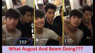 Vachivarit Paisarnkulwong (august) with Beam and some behind the sin actor live IG 11 03 18