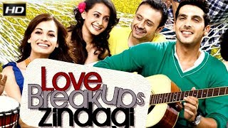 Love Breakups Zindagi 2011 - Dramatic & Romantic Movie | Zayed Khan, Dia Mirza, Tisca Chopra.