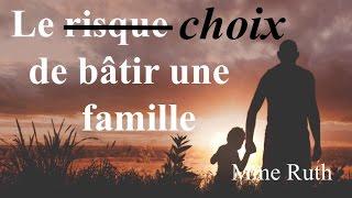Le choix ou le risque de bâtir une famille - Pascal Roger & Ivan Carluer