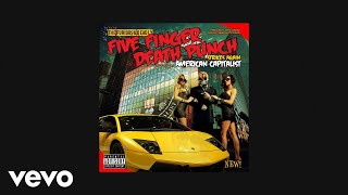 Five Finger Death Punch - Under and Over It (Official Audio)