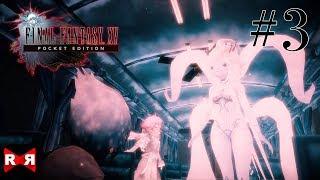 FINAL FANTASY XV POCKET EDITION - Chapter 8 - Walkthrough Gameplay Part 3