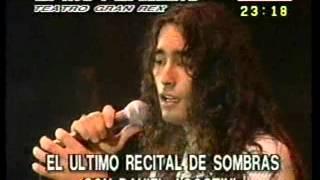 GRUPO SOMBRAS-Ultima actuacion de Daniel Agostini en el Gran Rex-1997.