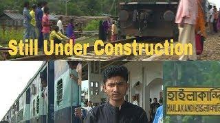 Hailakandi railway station   a feature story by Fajal Mira & Tarikul Barbhuiya   AUTV  