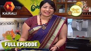 Magic Oven : Rava Fritters | Bread Rasmalai | മാജിക് ഓവൻ   | 12th August 2018