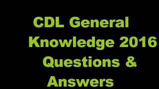 CDL General Knowledge Questions and answers 2016 ✔ ✔