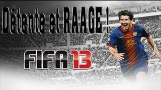 Détente et RAAGE Fifa 13 | Annonce Raph' vs abonné !