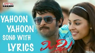 Yahoon Yahoon Song with Lyrics - Mirchi Full Songs - Prabhas, Anushka, Richa, DSP