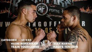Ring of Fire 3 - Paris - COMBAT -65kgs (Hasni Mohammadi VS. Alex Martin)