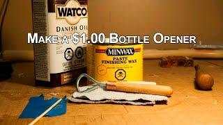 Make a Bottle Opener for Under $1.00