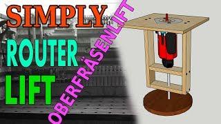 Oberfräsenlift  / Easy Build Router lift