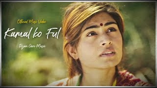 Kamal ko Ful with Nepali Subtitles | Rijan Giri ft. Sirjana Karki © Official Music Video 2018
