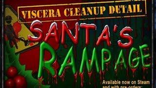 Viscera Clean up Detail: Santas Rampage Ep2 - Tyler the Demolitionist