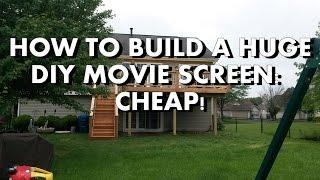 DIY: How to build a Huge Backyard Movie Screen Cheap!