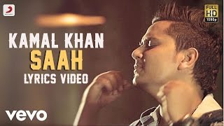 Kamal Khan - Saah  | Raanjheya Ve | Lyric Video