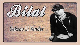 Cheb Bilal - Seksou Li Yendar  Audio Officiel 2017 