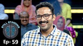 Still Standing I Ep 59- A Fighting finale with Sriram Venkitaraman IAS!- Part 1 IMazhavil Manorama