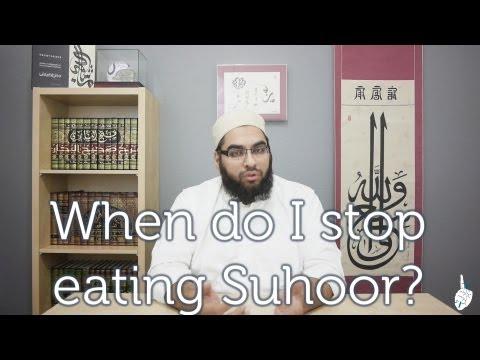 When do I stop eating Suhoor?