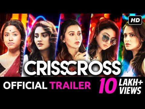 Xxx Mp4 Crisscross Official Trailer Nusrat Mimi Jaya Sohini Priyanka Birsa JAM8 SVF 3gp Sex