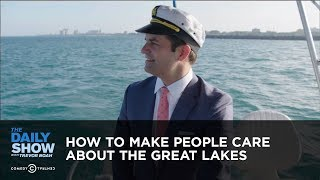 How to Make People Care About the Great Lakes: The Daily Show