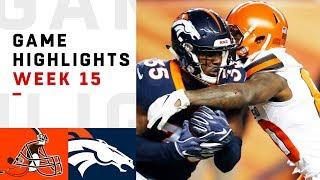 Browns vs. Broncos Week 15 Highlights   NFL 2018
