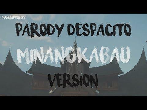 Despacito Versi MINANGKABAU (Louis Pensi FT. Edi Vangke)