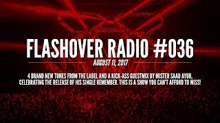 Flashover Radio #036 [Podcast] - August 11, 2017