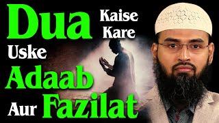 Dua Kaise Kare Uske Adaab Aur Fazilat By Adv  Faiz Syed