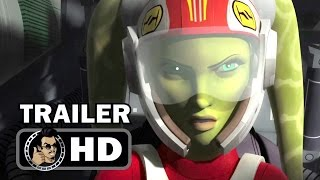 STAR WARS REBELS - Season 4 Official Trailer #1 (2017) Sci-Fi Animated TV Show HD