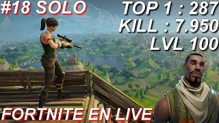 [FR/PC/LIVE] Fortnite  en solo 287 wins! / lvl 100