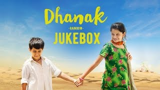 Dhanak Jukebox | Nagesh Kukunoor | Upcoming Bollywood Movie 2016