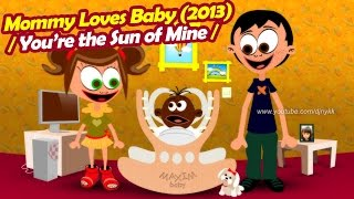 Mommy Loves Baby (2013) Funny Song for Kids