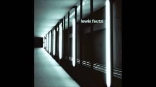 Lewis Fautzi - Signal Of The Light