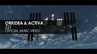 Orkidea & Activa - Z21 (Official Music Video)