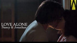Nancy & Jonathan | love alone [2x09]