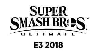 Super Smash Bros. Ultimate en el Nintendo Direct: E3 2018