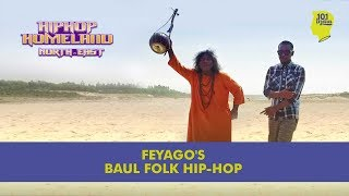 Feyago's Baul Folk Hip Hop | Music Video | Episode 2 | Hip Hop Homeland North East