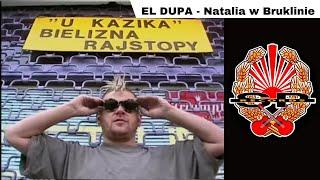 EL DUPA - Natalia w Bruklinie [OFFICIAL VIDEO]