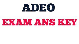 ||ADEO|| EXAM ANS KEY