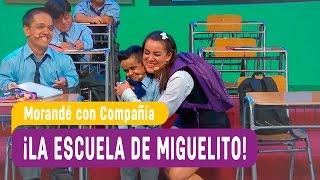 ¡La escuela de Miguelito! - Morandé con Compañía 2017