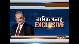 People who do not like India should be sent to Pak, says Tarek Fatah on IndiaTV show