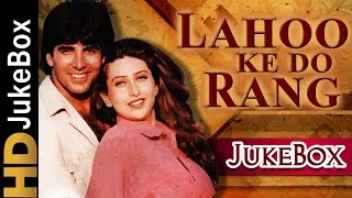 Lahoo Ke Do Rang 1997 | Full Video Songs Jukebox | Akshay Kumar, Karisma Kapoor